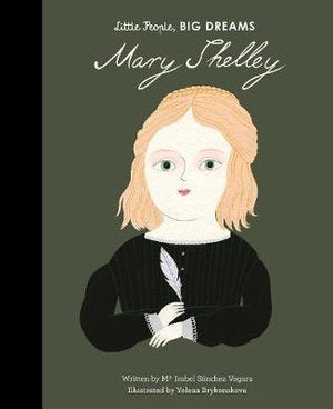 Little People Big Dream Mary Shelley