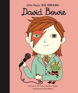 Little People, Big Dreams - David Bowie