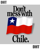 Don't Mess With Chile T-Shirt