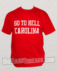 Go To Hell Carolina Red T-Shirt