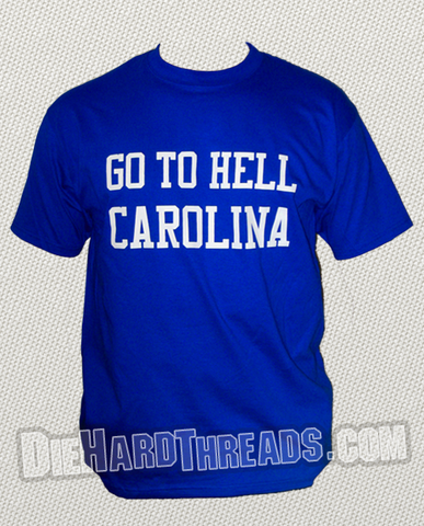 Go To Hell Carolina T-Shirt