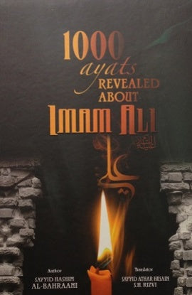 1000 ayats revealed about Imam Ali