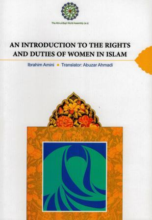 An Introduction To The Rights And Duties Of Women In Islam