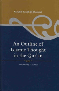 An Outline of Islamic Thought in the Qur'an