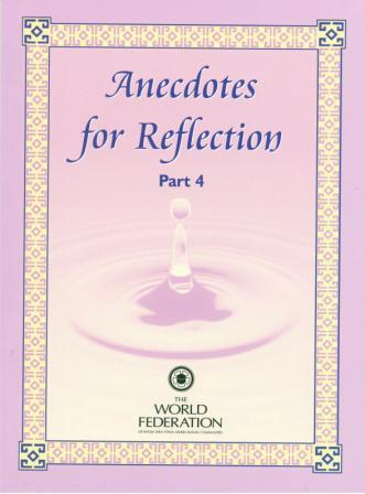Anecdotes for Reflection Part 4