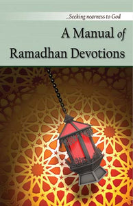 A Manual of Ramadhan Devotions