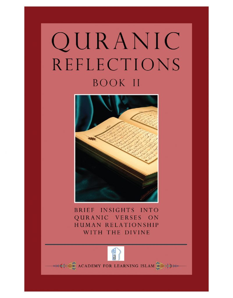 Quranic Reflections II