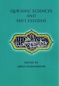 Qur'anic Sciences and Shi'i Exegesis