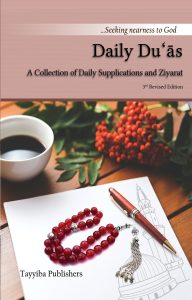 Daily Duas. A collection of daily prayers and ziyaraat