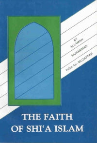 The Faith Of Shia Islam
