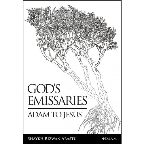 God's Emissaries - Adam to Jesus