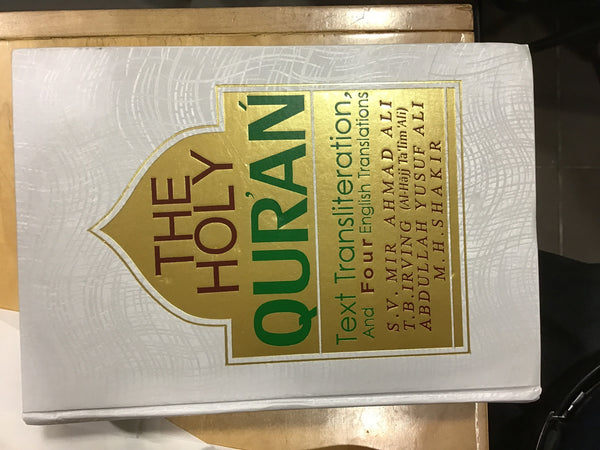 The Holy Quran Text Transliteration and four english translations