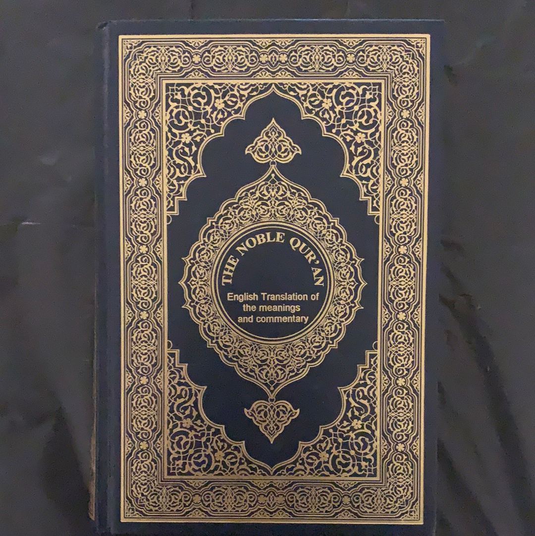 The Noble Qur'an(English Translation of the meanings and commentary)