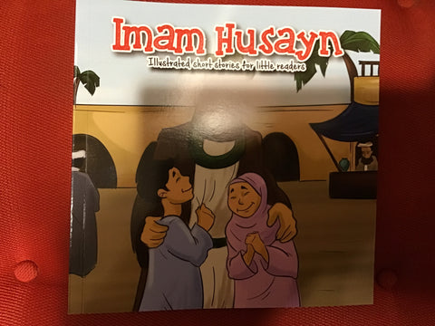 Imam Husayn - illustrated short stories