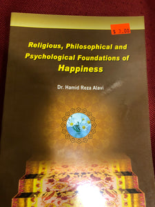 Religious, Philosophical and Psychological Foundations of Happiness