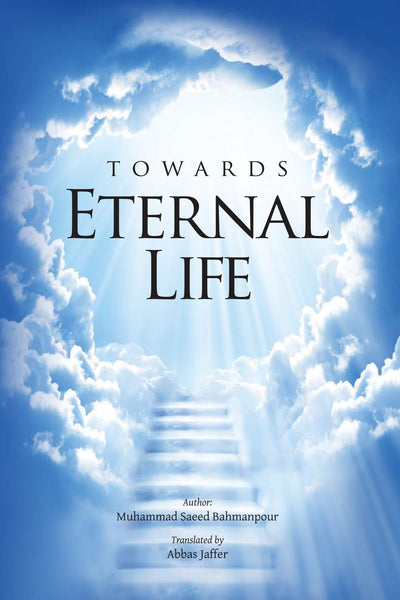 Towards Eternal Life
