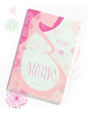AromaBump - The Belly Bible for Aromatherapy in Pregnancy