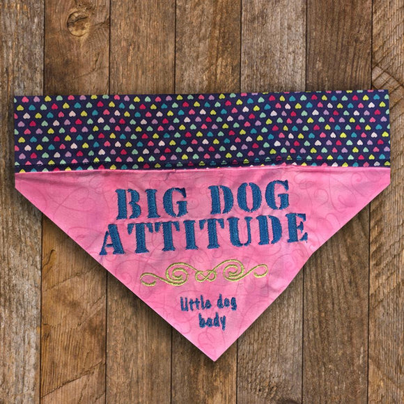 Big Dog Attitude Little Dog Body / Over the Collar Dog Bandana
