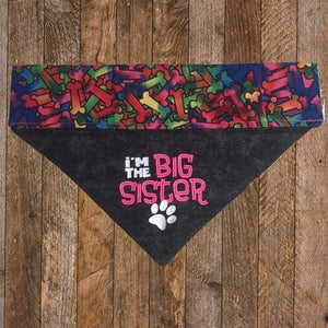 """I'm the Sister"" Dog Bandana - Mydeye"