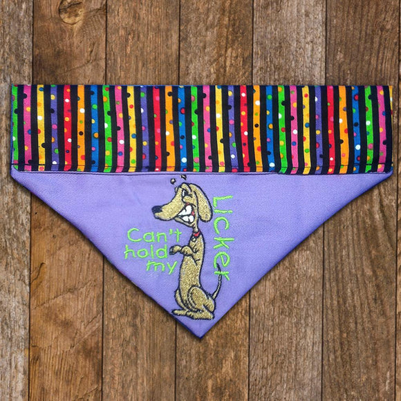 Can't Hold My Licker / Over the Collar Dog Bandana