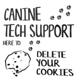 Canine Tech Support Tea Towel / Dog Themed Flour Sack Cotton Towel