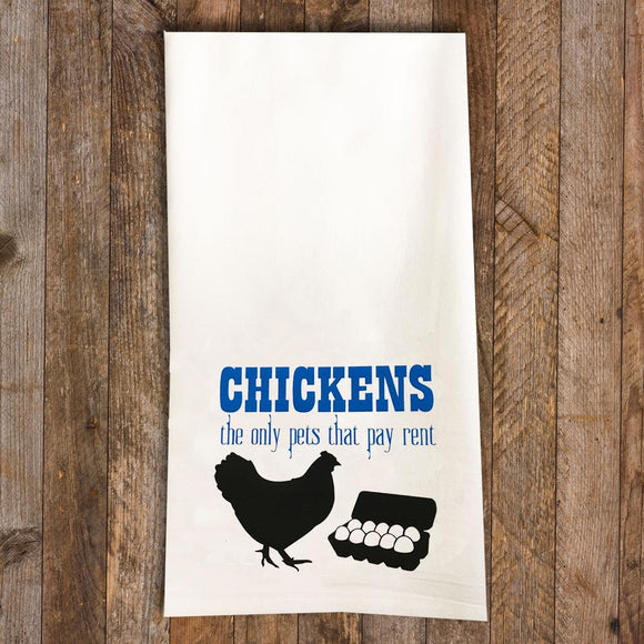 Chickens Pay Rent / Chicken Tea Towel / Chicken Themed Flour Sack Cotton Kitchen Towel - Mydeye