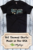 Dog Shirt - Don't Judge Me Shirt