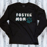 Foster Mom Shirt