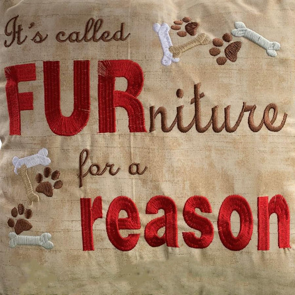 Pillow - It's Called FURniture for a Reason - 16