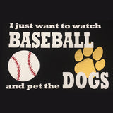 Shirt - Watch Baseball & Pet the Dog/Cat