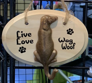 3D Resin & Wood Sign - Live Love Wag Woof