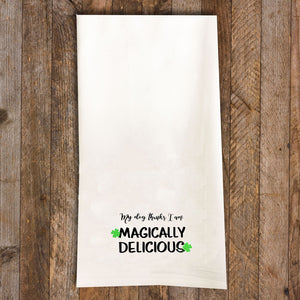 Magically Delicious Tea Towel / Dog Themed Flour Sack Cotton Towel