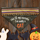 I'm really a CAT / Halloween Dog Bandana