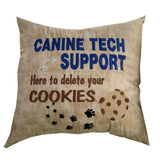 "Pillow - Canine Tech Support - 16"" x 16"""