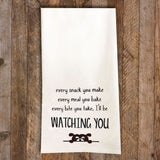I'll be Watching You Dog Tea Towel / Dog Themed Flour Sack Cotton Towel