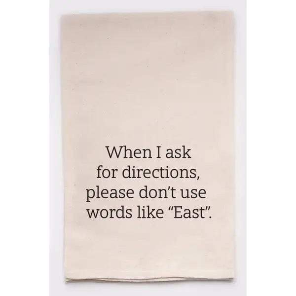 Ask for Directions Tea Towel - PORCH