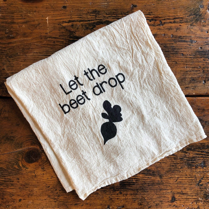Let the Beet Drop Tea Towel - PORCH