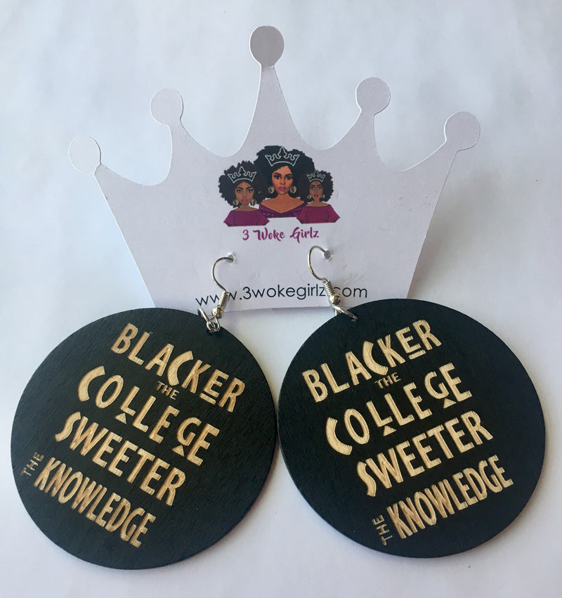 Blacker the College Earrings - 3 Woke Girlz