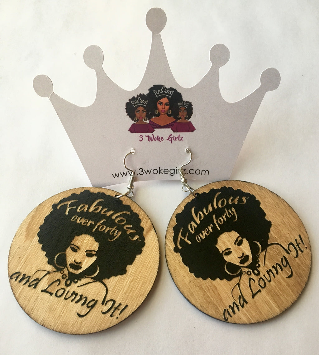 Fabulous Over Forty Earrings - 3 Woke Girlz