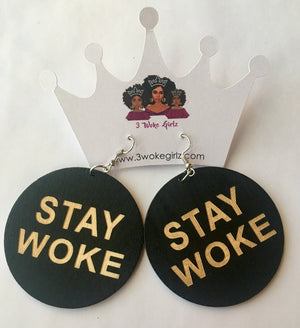 Stay Woke Earrings - 3 Woke Girlz