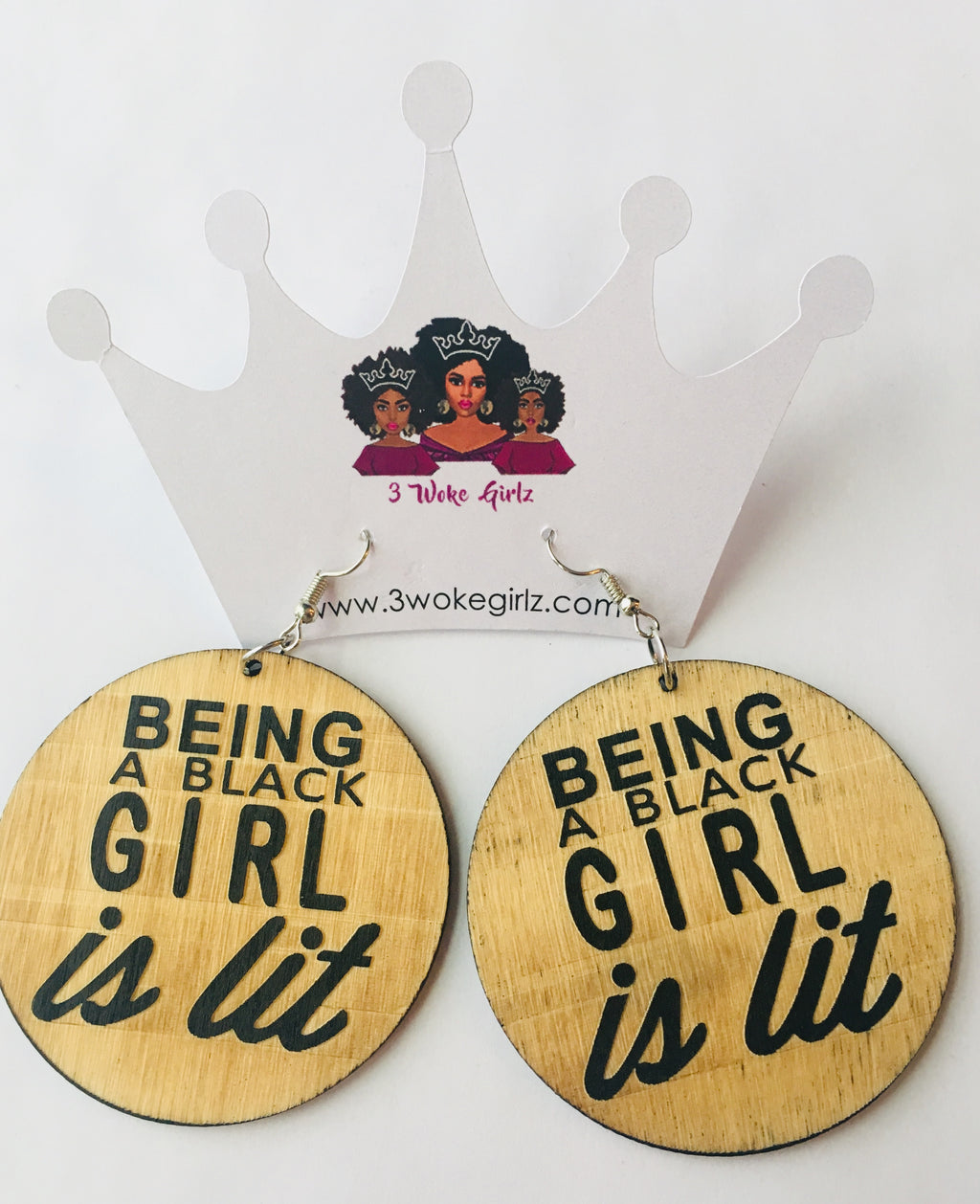 Being a Black Girl is Lit Earrings - 3 Woke Girlz