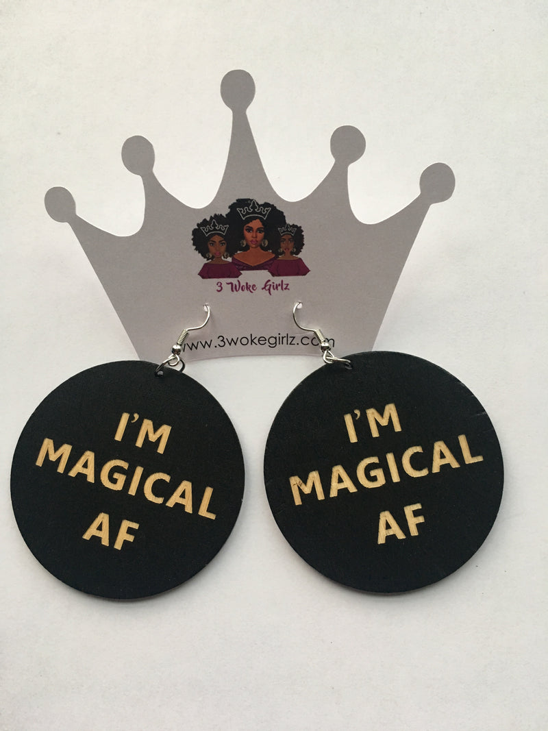 I'm Magical AF Earrings - 3 Woke Girlz