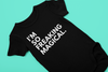 I'm So Freaking Magical Baby Onesie - 3 Woke Girlz