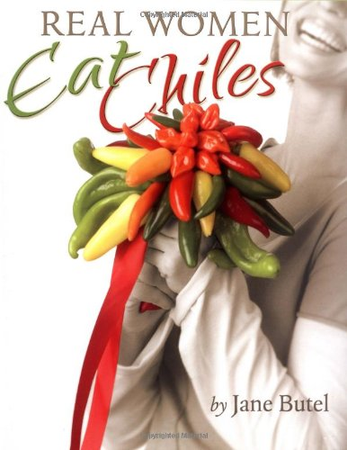 Book - second hand. Real Women Eat Chiles