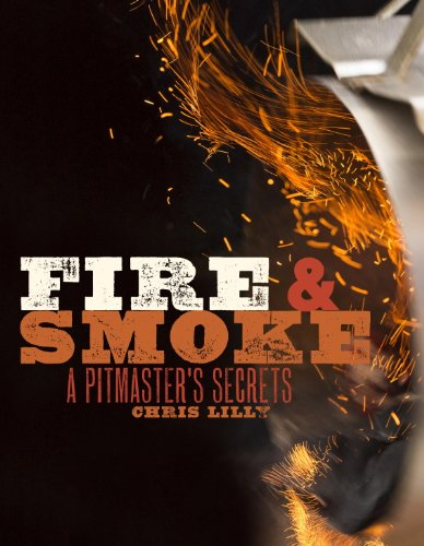 Book - Fire and Smoke: A Pitmasters Secrets