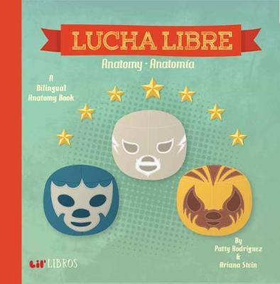Book - Bilingual Boardbook Series - Lucha Libre: Anatomy