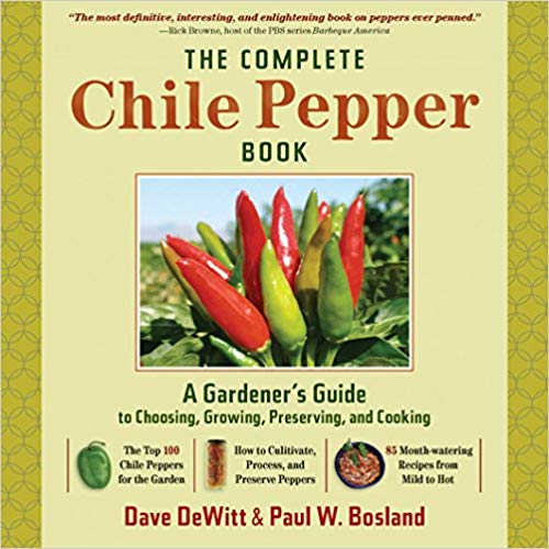 Book - The Complete Chile Pepper by Dave DeWitt