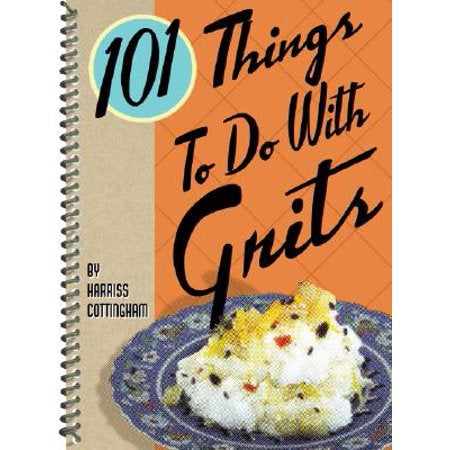 Book - 101 Things To Do with Grits