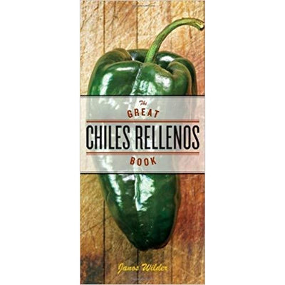 Book - The Great Chiles Rellenos Book
