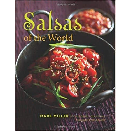 Book - Salsas of the World by Mark Miller